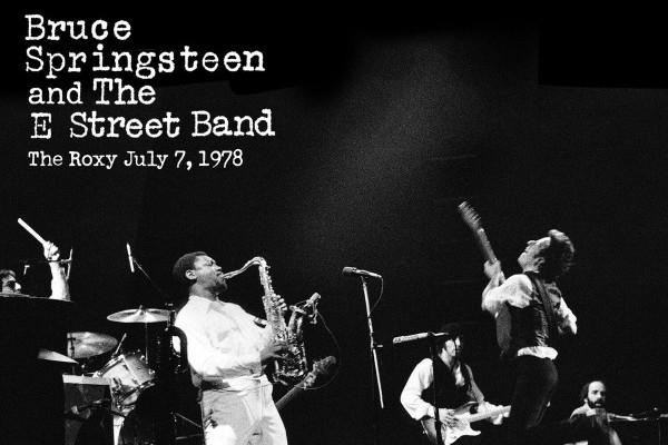 Bruce Springsteen publica su mítico concierto del Roxy, del 7 de julio de 1978