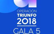 Ya disponible en todas las plataformas digitales, la Gala 5, de Operación Triunfo 2018