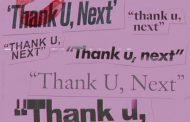 Ariana Grande seguirá en el #1 de la lista británica de singles, con 'Thank U, Next'
