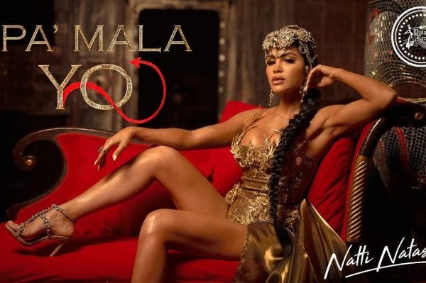 'Pa' Mala YO' de Natti Natasha, vídeo más visto las últimas 24 horas en YouTube