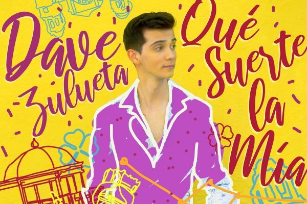 Dave estrena la portada de su primer single, 'Qué Suerte la Mía', que se publicará el 21 de junio