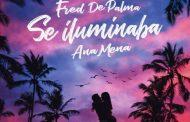 'Una Volta Ancora' se convertirá en 'Se Iluminaba' en su versión al castellano, este viernes 30 de agosto, con Fred De Palma y Ana Mena