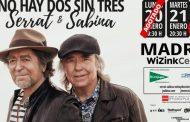 Joan Manuel Serrat y Joaquín Sabina, añaden una segunda fecha en el WiZink Center de Madrid, el 21 de enero de 2020
