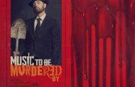 Eminem mantiene por segunda semana el #1 mundial en álbumes, con 'Music To Be Murdered By'