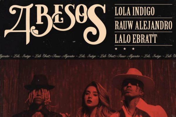 '4 besos' de Lola Indigo, Rauw Alejandro y Lalo Ebratt mejor debut español en el semanal de Spotify España en 2020