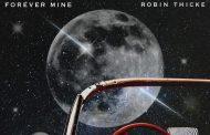 Robin Thicke publica la evocadora 'Forever Mine', como siempre el buen gusto presente