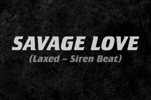 Jawsh 685 y Jason Derulo seguirán en el #1 en UK con 'Savage love (laxed - Siren Beat)'