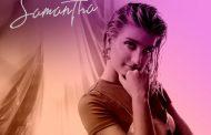 Samantha regresa el próximo 27 de agosto con 'Quiero Que Vuelvas'
