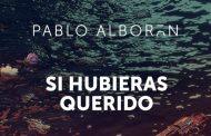 'Si Hubieras Querido', primer adelanto de 'Vértigo' de Pablo Alborán, disponible el 24 de septiembre