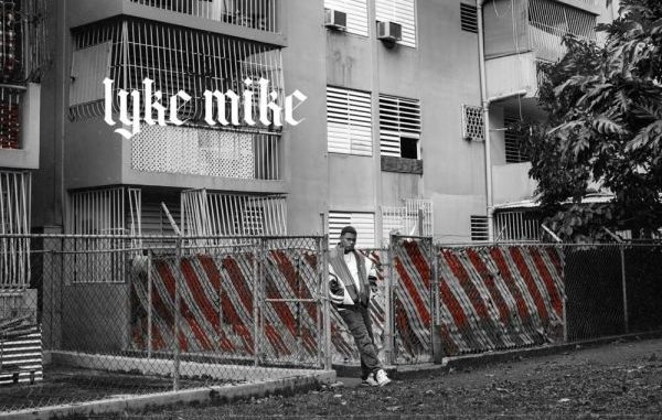 Myke Towers 'Lyke Mike'