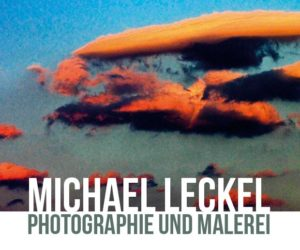 Vernissage - Michael Leckel Photographie und Malerei
