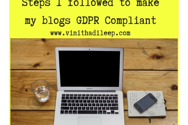 Steps I followed to make my blogs GDPR Compliant