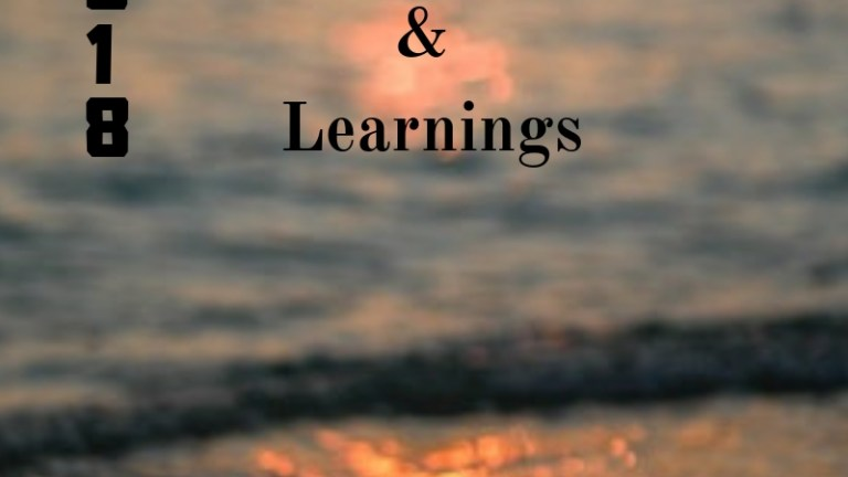 2018 – The year with lessons and learnings