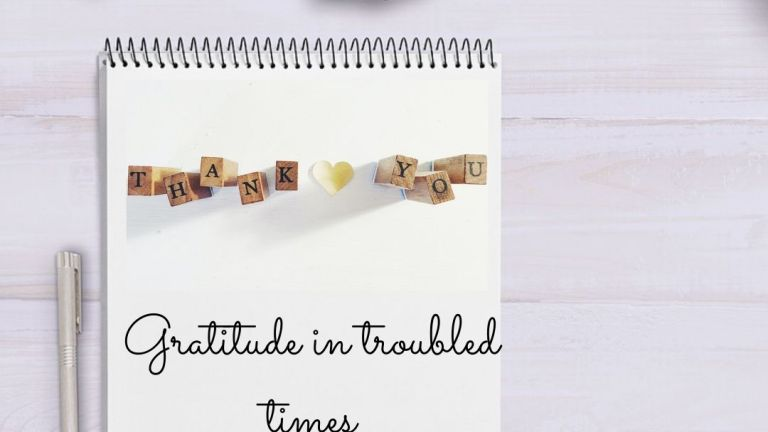 Gratitude in troubled times