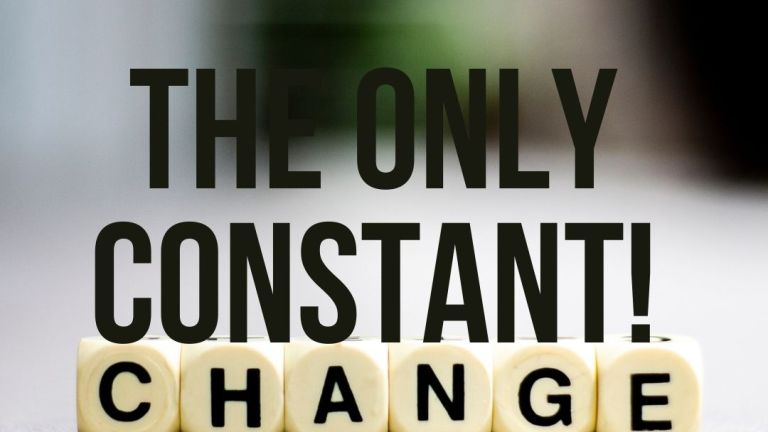 Change, the only Constant #SoulfulSunday