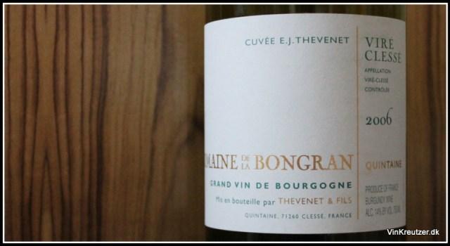 2006 Domaine de la Bongran, Cuvée E.J. Thevenet, Quintaine, Viré Clessé