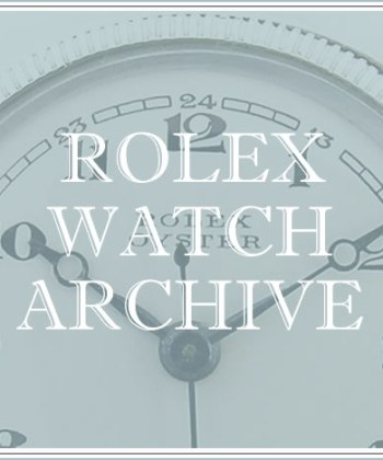Rolex Watch Archive