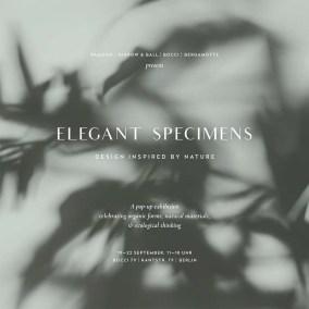 elegant specimens Berlin 2019