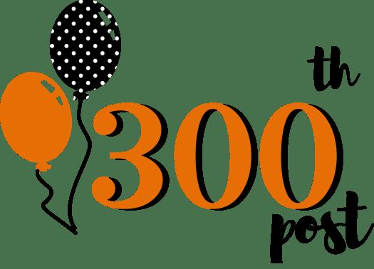 300th blog post