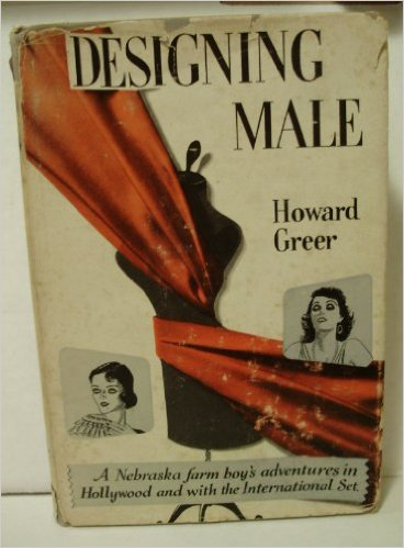 Howard Greer Designing Male