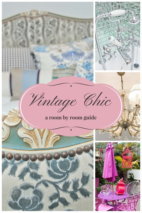 room by room guide to vintage chic