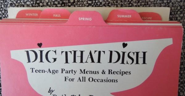 Dig that dish Vintage Cookbook 1960's