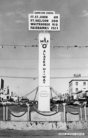 The original Mile 0 signpost in Dawson Creek, B.C. 1947