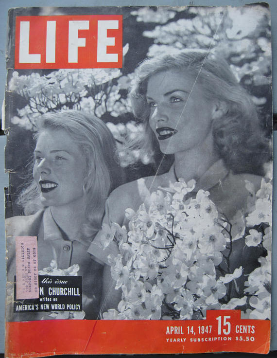 April, 1947- Life Magazine Cover – Vintage Ladies Holding Dogwood Blossoms