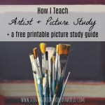 How I Teach Artist + Picture Study plus a FREE Printable Picture Study Guide
