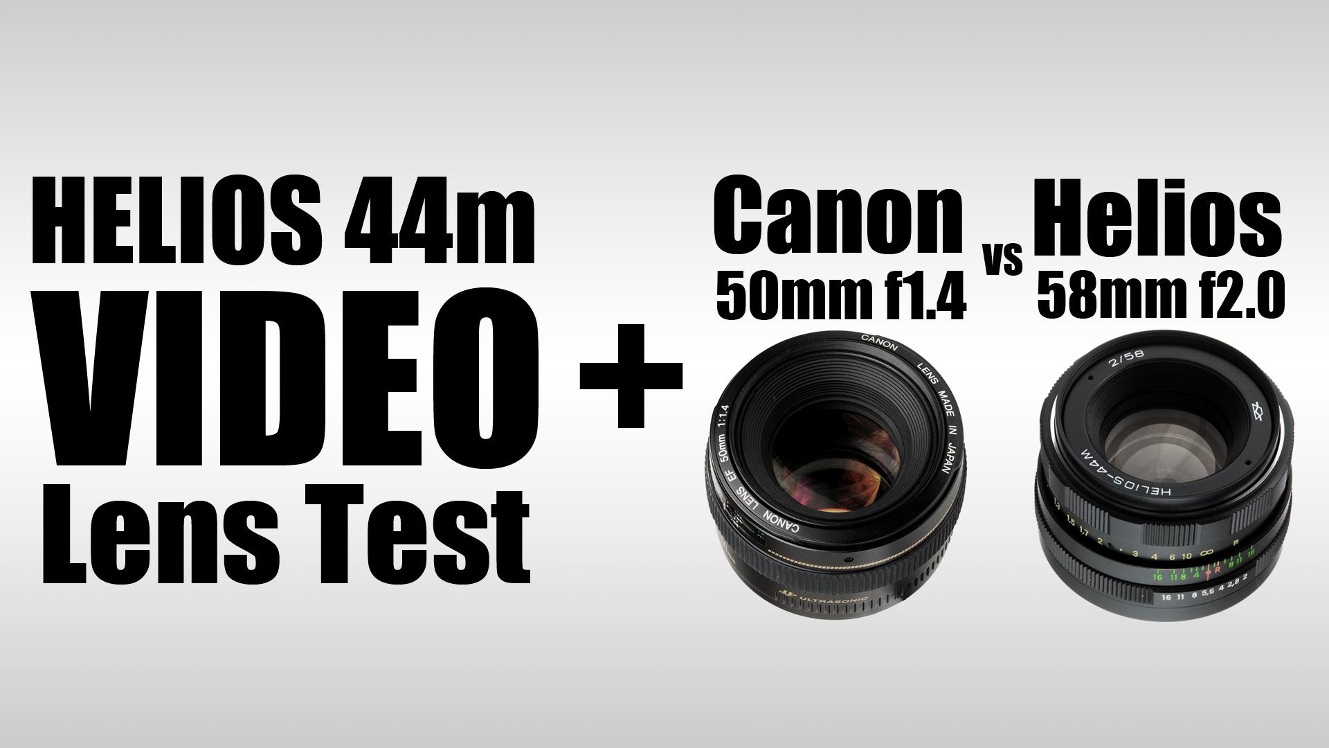 HELIOS 44m 58mm f/2 FIRST TEST + HELIOS vs Canon EF 50mm f/1.4