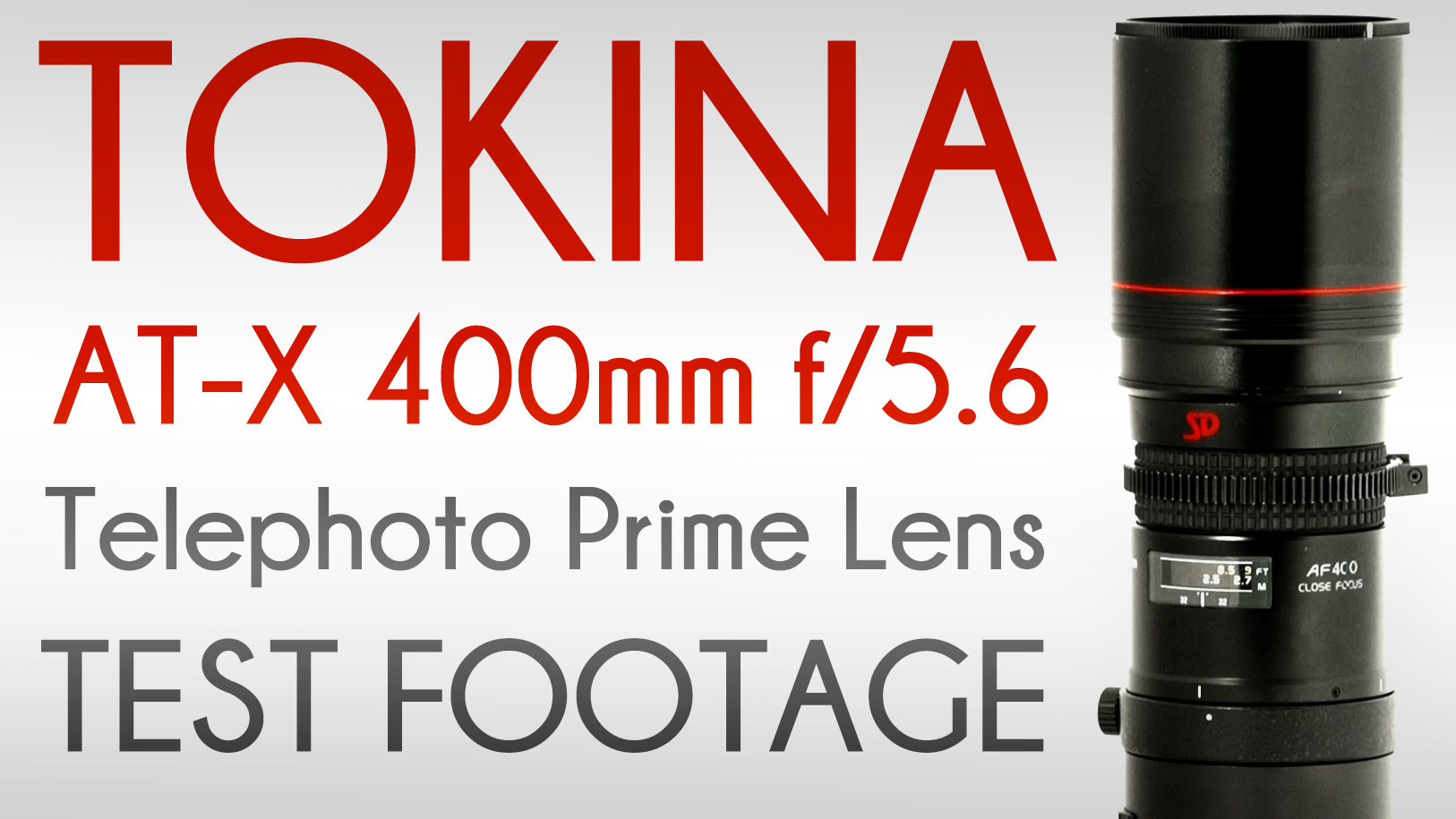 TOKINA AT-X 400mm f/5.6 Telephoto Lens | Test Footage