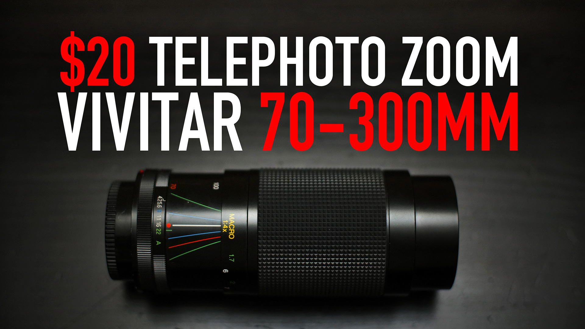 20$ Telephoto Zoom | Vivitar 70-300mm Review