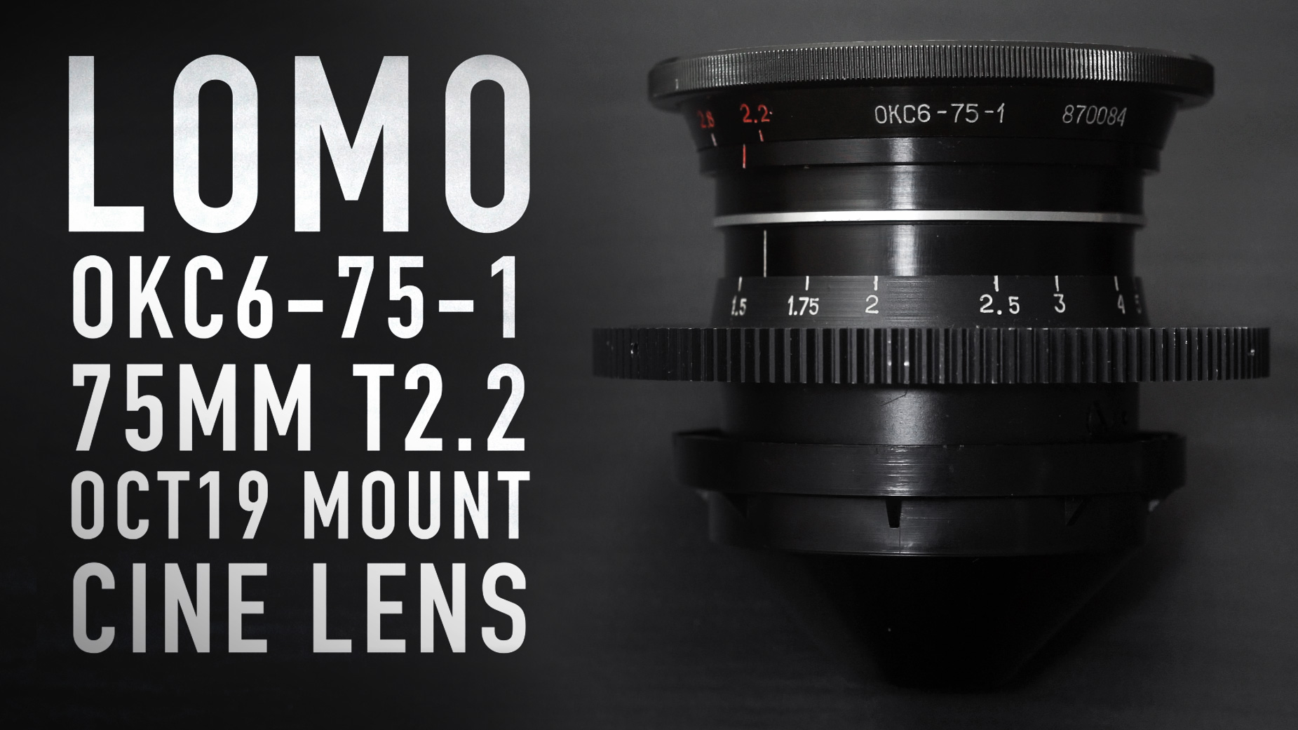 LOMO 75mm T2.2 OCT19 Russian Cine Lens | In-Depth Review