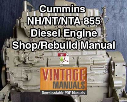 Cummins NH/NT/NTA 855 Diesel Engine Shop Service Manual