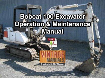 Bobcat 100 Excavator Operation & Maintenance Manual (S/N 11999 & Below)