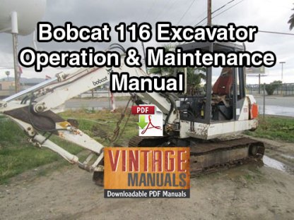 Bobcat 116 Excavator Operation & Maintenance Manual (S/N 11999 & Below)