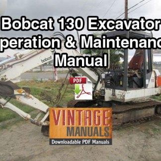 Bobcat 130 Excavator Operation & Maintenance Manual
