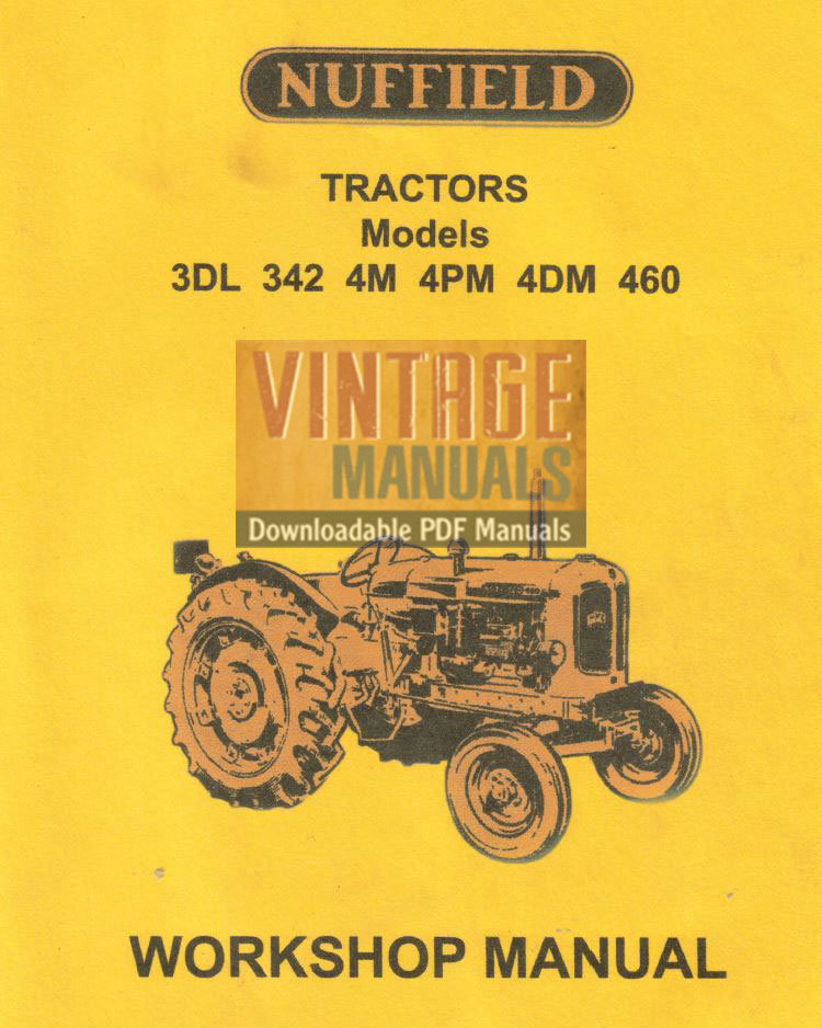 nuffield 3dl 342 4m 4pm 4dm 460 tractor workshop manual pdf rh vintagemanuals net Nuffield Tractor Old Nuffield Tractor Old