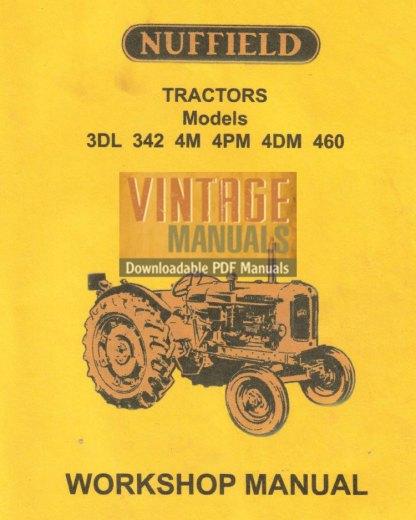 Nuffield 3DL, 342, 4M, 4PM, 4DM, 460 Tractor Workshop Manual PDF