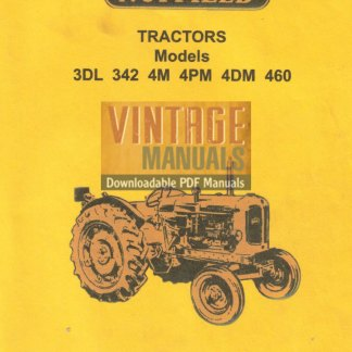 Nuffield 3DL, 342, 4M, 4PM, 4DM, 460 Tractor Workshop Manual PDF