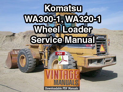 Komatsu WA300-1, WA320-1 Wheel Loader Service Manual PDF