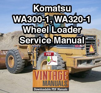 Komatsu WA300-1, WA320-1 Wheel Loader Service Manual PDF
