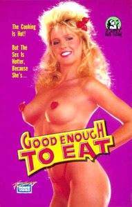 Good Enough To Eat (1988) – American Porn Movie Classics