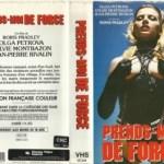 Prends moi… de force ! (1978) – French Classic Porn