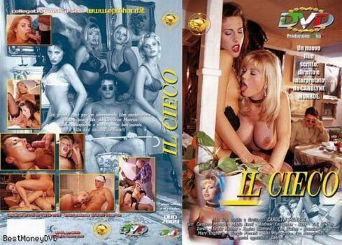 Il Cieco (1997) (Italy) (HQ) [Vintage Porn Movie] [Watch & Download]