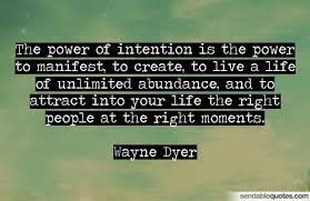 The power of intention - action required