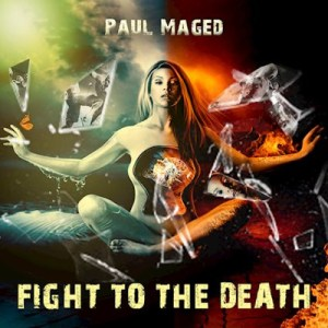 Paul Maged - Fight To The Death