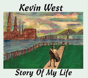 Kevin West - Story of my Life