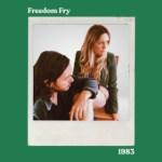Freedom Fry - 1983