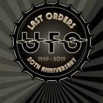 """UFO - Les dates de la tournée """"Last Orders"""""""